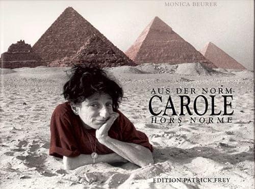 aus der norm - Carole, Hors Norme: Beurer, Monica &