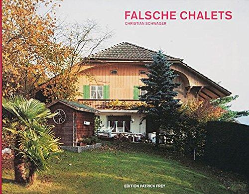 Falsche Chalets (German Edition): Christian Schwager