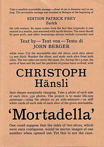 9783905509717: Christoph Haensli: Mortadella