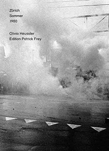 9783905509892: Olivia Heussler: Zürich, Sommer, 1980 (English and German Edition)