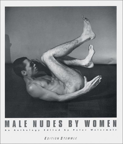 9783905514674: Male Nudes by Women: An Anthology