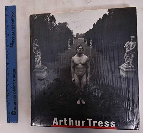 Arthur Tress a Retrospective: Weiermair, Peter