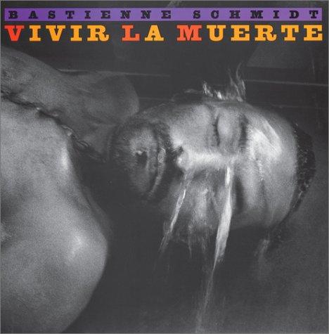 9783905514735: Vivir la Muerte: Bastienne Schmidt - Living with Death in Latin America