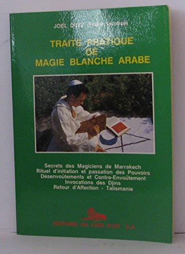 9783905523157: Traité pratique de magie blanche arabe