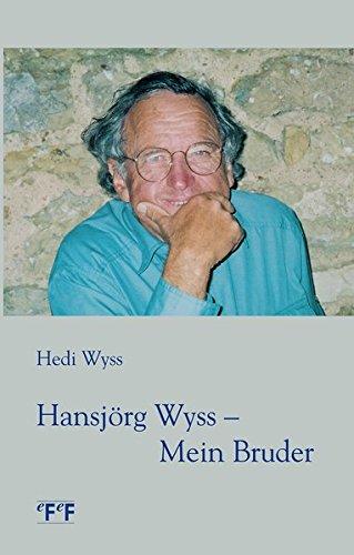 9783905561982: Hansjörg Wyss - Mein Bruder