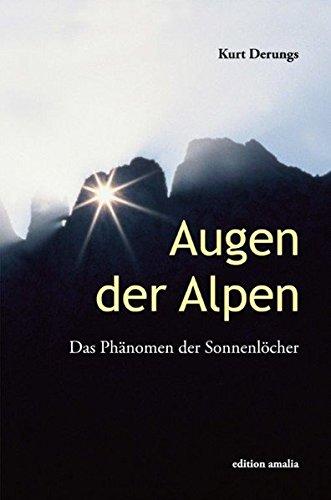 9783905581386: Augen der Alpen: Das Phänomen der Sonnenlöcher