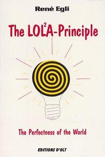 The LOLA-Principle.: The Perfe...