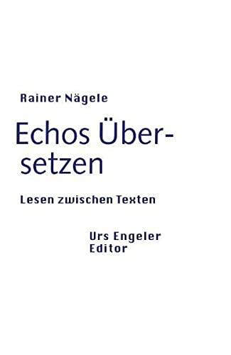 9783905591491: Echos �bersetzen