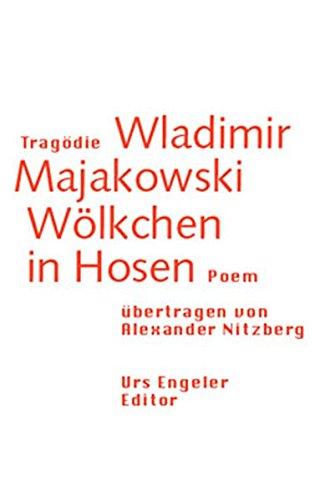 9783905591507: Tragödie Wladimir Majakowski. Wölkchen in Hosen