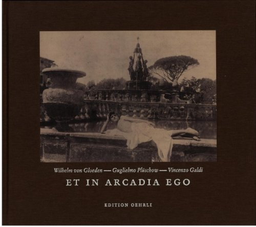 9783905597202: Et in Arcadia Ego: Turn-of-the-century Photography