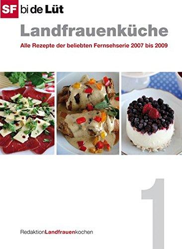 9783905694314: SF bi de Lüt - Landfrauenküche (Band 1): Alle Rezepte der beliebten Fernsehse...