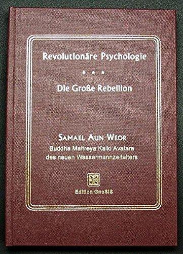 9783905723090: Abhandlung über Revolutionäre Psychologie / Die Grosse Rebellion