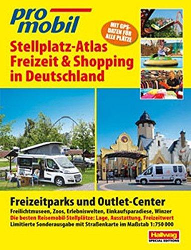 9783905755329: Stellplatz Atlas Freizeit & Shopping in Deutschland: Freizeitparks und Outlet Center