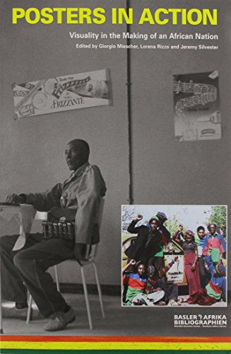 Posters in Action: Visuality in the Making of an African Nation