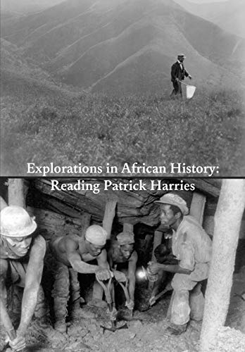 9783905758627: Explorations in African History: Reading Patrick Harries