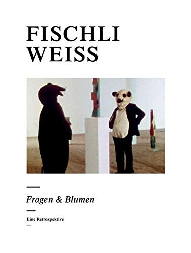 Fragen and Blumen (German Edition) (3905770083) by Peter Fischli; David Weiss
