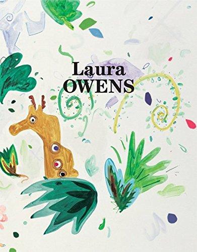 Laura Owens: Owens, Laura and Rod Mengham, Gloria Sutton, Beatrix Ruf