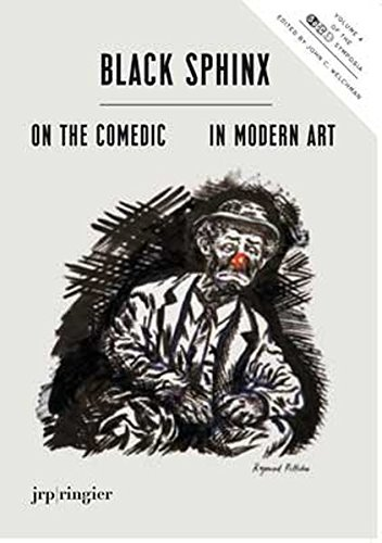 Black Sphinx: On the Comedic in Modern Art: SoCCAS Symposium Vol. IV: Critchley, Simon; Chalmers, ...