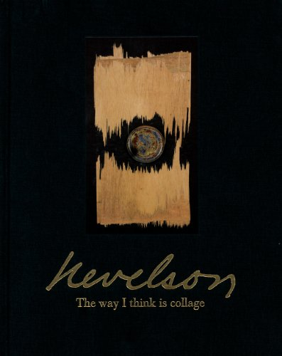 9783905792027: Louise Nevelson: The Way I Think Is Collage