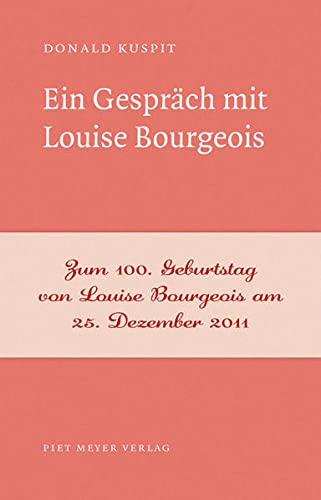 Ein Gespräch mit Louise Bourgeois: 3 - Kuspit, Donald