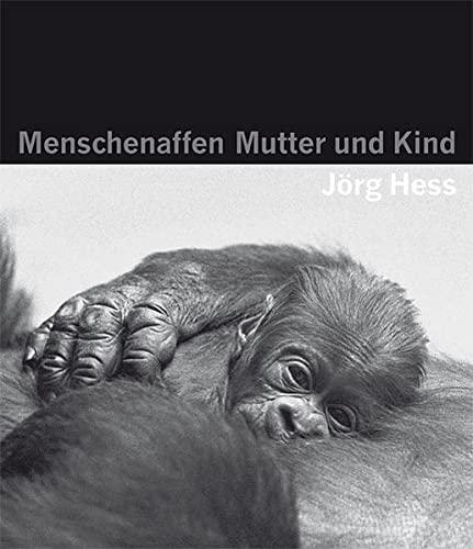9783905800951: Menschenaffen - Mutter und Kind