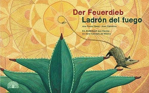 9783905804621: Der Feuerdieb / Ladrón del Fuego