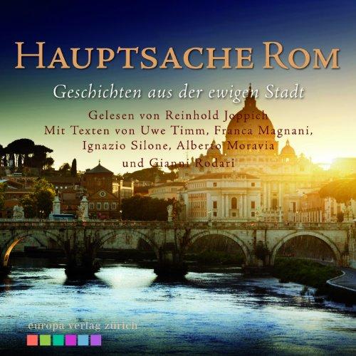 9783905811803: Hauptsache Rom: Geschichten aus der ewigen Stadt