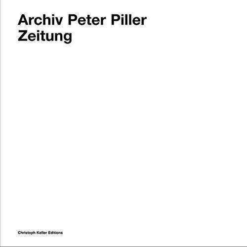 9783905829105: Archiv Peter Piller: Zeitung