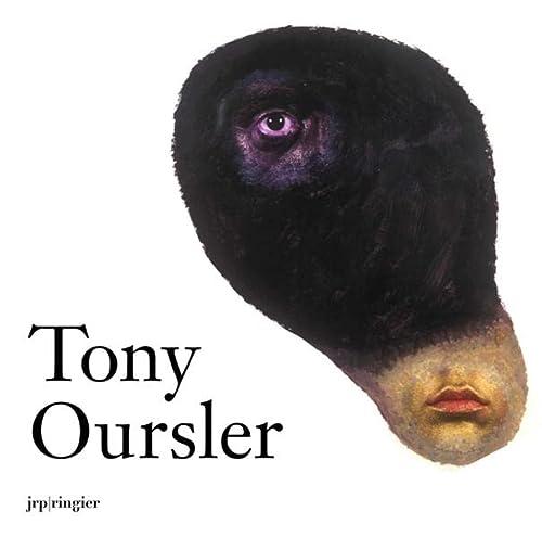 Tony Oursler : Works 1997-2007: Oursler, Tony / Welschmann, John C. / Cooke, Lynne