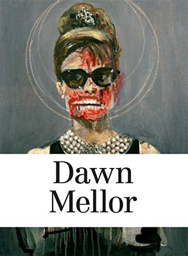 9783905829983: Dawn Mellor
