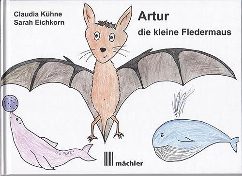 9783905837452: Artur die kleine Fledermaus