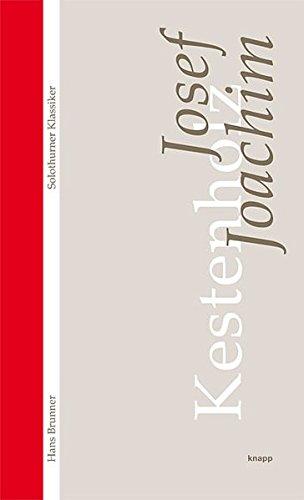 9783905848625: Josef Joachim: Solothurner Klassiker