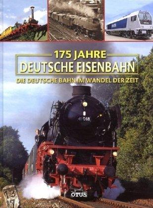175 Jahre deutsche Eisenbahn: Die deutsche Bahn