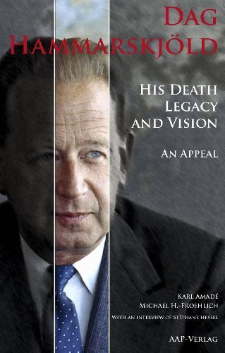 9783905868241: Dag Hammarskjöld (His Death, Legacy and Vision / An Appeal)