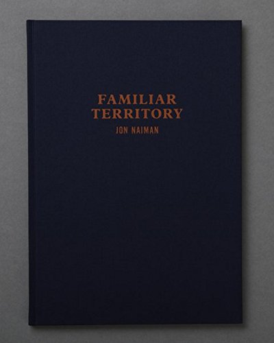 Familiar Territory: Jon Naiman