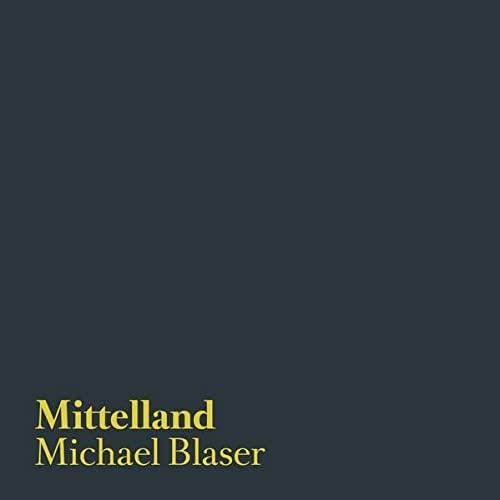 Mittelland: Michael Blaser