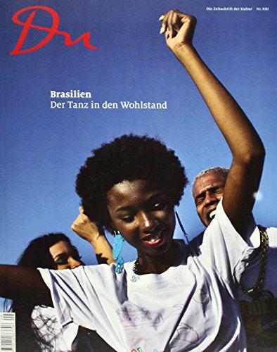 Du830 - das Kulturmagazin. Brasilien erwacht: DU Kulturmedien AG