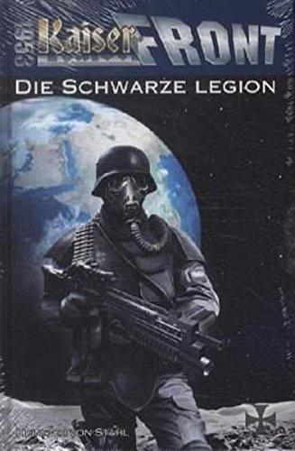 9783905937701: Kaiserfront 1953. Band 01: Die schwarze Legion