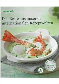 Thermomix - Das Beste aus unseren internationalen: Thermomix