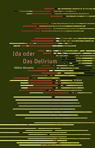 9783905951028: Ida oder das Delirium