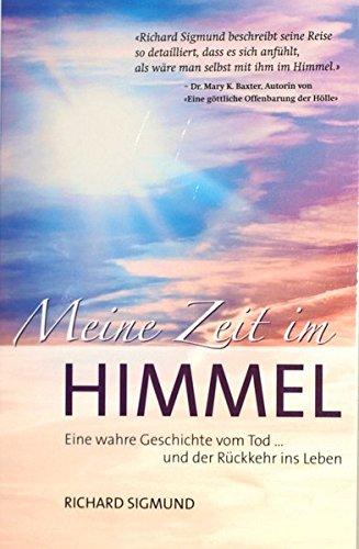 9783905963007: Meine Zeit im Himmel