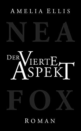 Der Vierte Aspekt: Amelia Ellis