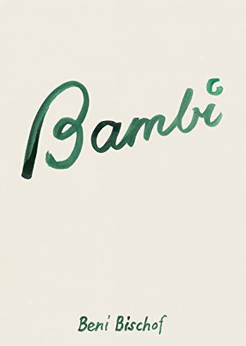 Bambi: Bischof, Beni