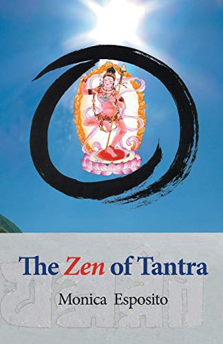 9783906000251: The Zen of Tantra. Tibetan Great Perfection in Fahai Lama's Chinese Zen Monastery