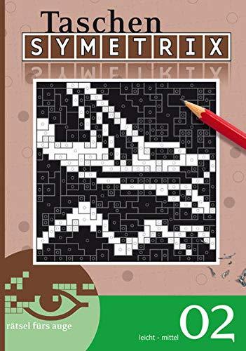9783906009377: Symetrix-Rätsel 02: Schwierigkeitsgrad: leicht/mittel. Rätsel fürs Auge