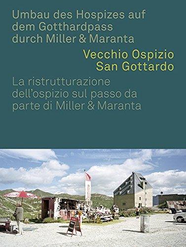 Umbau des Hospizes auf dem Gotthardpass durch Miller & Maranta: Michael Hanak