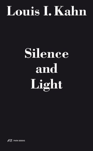Louis I. Kahn - Silence and Light