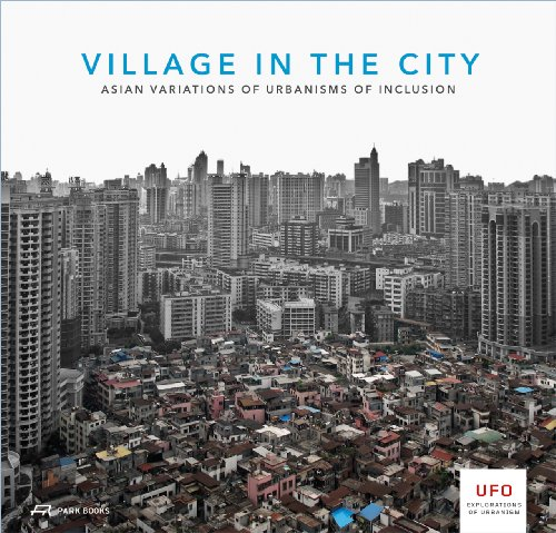 9783906027272: Village in the City – Asian Variations of Urbanisms of Inclusion