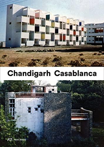 9783906027364: Casablanca Chandigarh: A Report on Modernization
