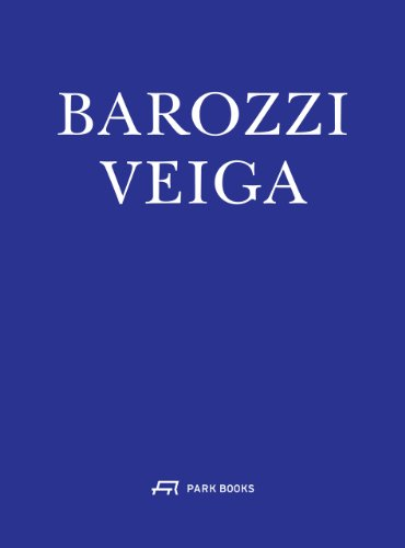 9783906027524: Barozzi Veiga Arquitectos